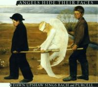 Dawn Upshaw - Angels Hide Their Faces - EAN 0075597960525 - Frontcover